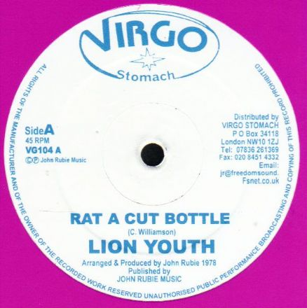 Lion Youth - Rat A Cut Bottle / Rat A Cut Dub (Virgo Stomach) UK 12